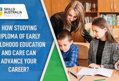 How studying Diploma of Early Childhood Education and Care can advance your career