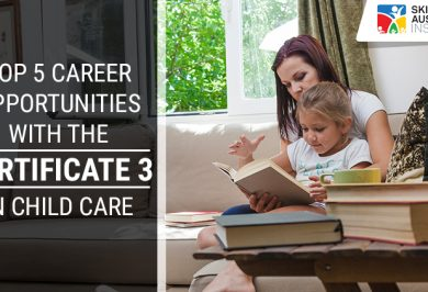 Top 5 Career Opportunities with the Certificate 3 in Childcare