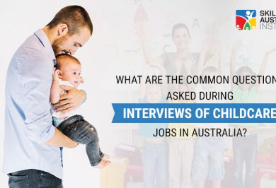 What are the common questions asked during interviews of childcare jobs in Australia?