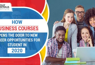 How business courses open the door to new career opportunities for students in 2020?