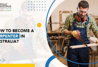 How To Become A Carpenter In Australia?